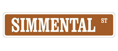 """SIMMENTAL Street Sign cow cattle beef farmer farm
