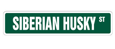 SIBERIAN HUSKY Street Sign dog lover great gift Iditarod sled race racing winter