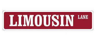 """LIMOUSIN Street Sign cow cattle beef farmer farm