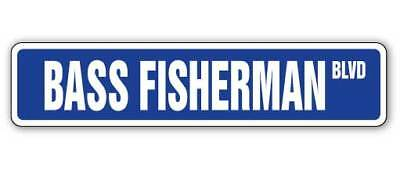 BASS FISHERMAN Street Sign fish fishing boat rod gift lover waders canoe lures