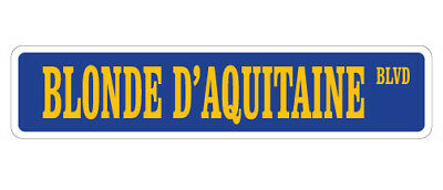 BLONDE D'AQUITAINE Street Sign cow cattle livestock beef France breed farm