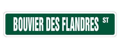 BOUVIER des FLANDRES Street Sign dog lover farm breeder kennel 18""