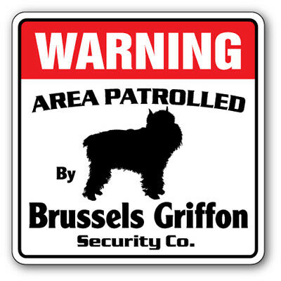 BRUSSELS GRIFFON Security Sign dog lover pet protection veterinarian groom leash