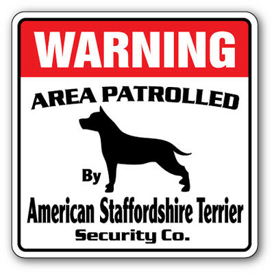 AMERICAN STAFFORDSHIRE TERRIER Security Sign Patrol dog pet lover puppy gift