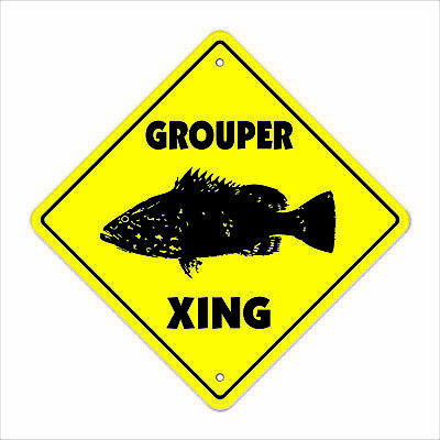 GROUPER CROSSING Sign xing florida offshore fishing fisherman lures fish lover