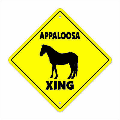 "Appaloosa Crossing Sign Zone Xing 12"" Tall animals farm horse pony ranch rancher"