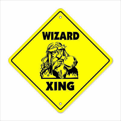 WIZARD CROSSING Sign novelty witchcraft witch gift fantasy gag funny joke