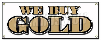 WE BUY GOLD BANNER SIGN pawn jewelry store fast cash silver top price paid