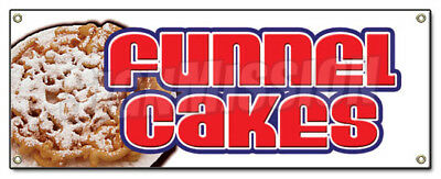 FUNNEL CAKES BANNER SIGN cake deep fried fresh hot concession festival