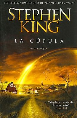 La Cupula = The Dome by Stephen King Paperback Book (Spanish)