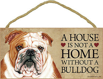 Bulldog Wood Dog Sign Wall Plaque Photo Display 5 x 10 - House Is Not A Home