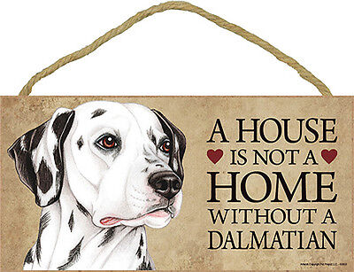 Dalmatian Wood Dog Sign Wall Plaque Photo Display 5 x 10 - House Is Not A Hom...