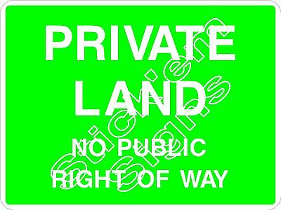 PRIVATE LAND - NO PUBLIC RIGHT OF WAY - COUN0064  - Stickers & Signs