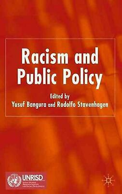 NEW Racism and Public Policy by Hardcover Book (English) Free Shipping