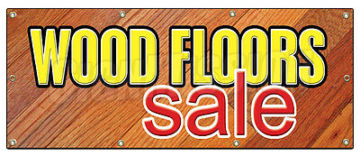 "36""x96"" WOOD FLOORS SALE BANNER SIGN flooring store signs carpet tile install"
