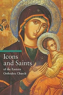 Icons and Saints of the Eastern Orthodox Church by Alfredo Tradigo Paperback Boo