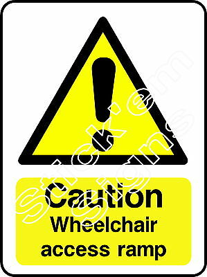 Caution Wheelchair access ramp - DDA0003 Disabled stickers & signs