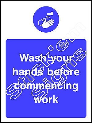 Wash your hands before commencing work FOOD0001 Catering stickers & signs