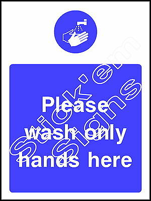 Please wash only your hands here FOOD0002 Catering stickers & signs