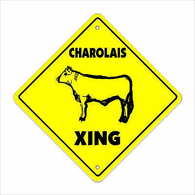 """Charolais Crossing Sign Zone Xing 12"""" Tall beef cattle ranch farm farmer"""