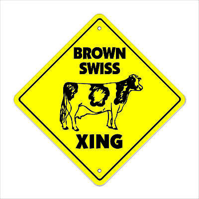 BROWN SWISS CROSSING Sign xing gift novelty dairy cattle milk farmer farm