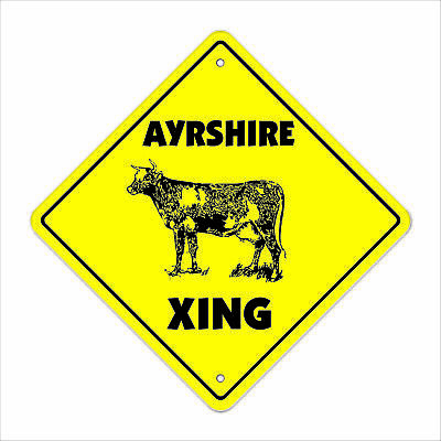 """Ayrshire Crossing Sign Zone Xing 12"""" Tall cow dunlop cunninghame cattle ranch"""
