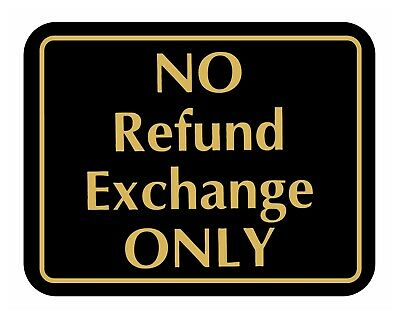 NO REFUND EXCHANGE ONLY Business Retail Store Policy Sign Supply