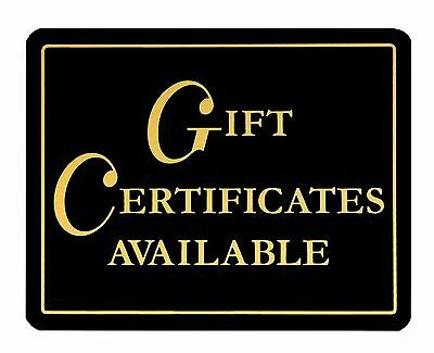 Gift Certificates Available ~ Retail Store Business Sign
