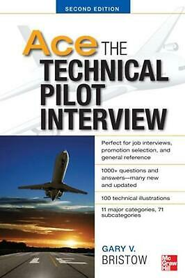 Ace the Technical Pilot Interview by Gary V. Bristow (English) Paperback Book Fr