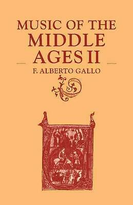 Music of the Middle Ages II by F. Alberto Gallo (English) Paperback Book Free Sh