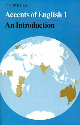Accents of English: An Introduction by John C. Wells (English) Paperback Book Fr