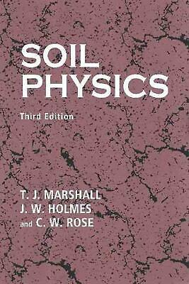 Soil Physics by T.J. Marshall (English) Paperback Book Free Shipping!