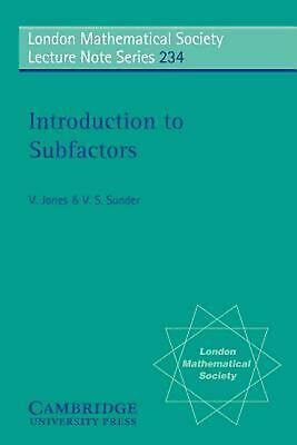 Introduction to Subfactors by Vaughan Jones (English) Paperback Book Free Shippi