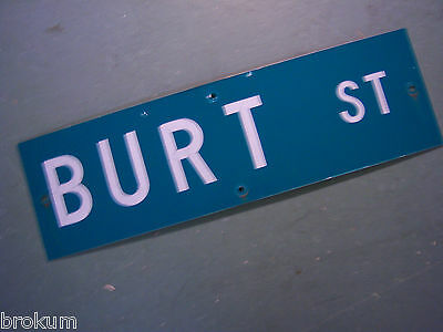 "Vintage ORIGINAL BURT ST STREET SIGN 30"" X 9"" WHITE LETTERING ON GREEN"