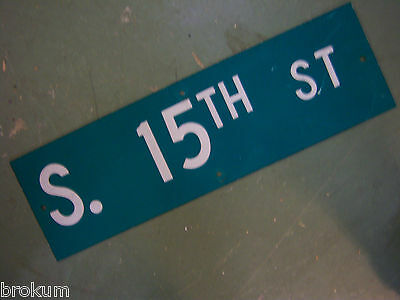 "Vintage ORIGINAL S. 15TH ST STREET SIGN 30"" X 9"" WHITE LETTERING ON GREEN"