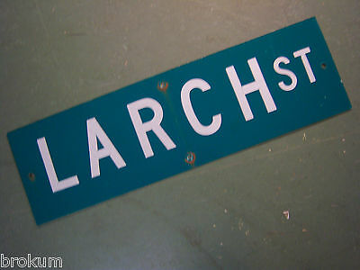 "Vintage ORIGINAL LARCH ST STREET SIGN 30"" X 9"" WHITE LETTERING ON GREEN"