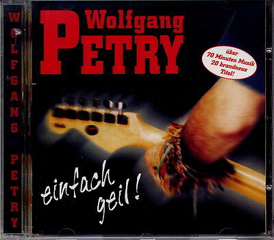 Wolfgang Petry - Einfach Geil
