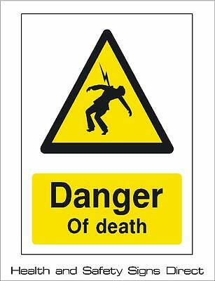DANGER OF DEATH WARNING PLASTIC RIGID SIGN  - 210 x 297mm - A4  *CHEAP*