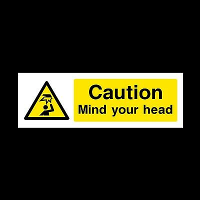 CAUTION MIND YOUR HEAD SAFETY SIGN PLASTIC RIGID 300x100mm *CHEAP*