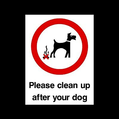 PLEASE CLEAN UP AFTER YOUR DOG PLASTIC RIGID SIGN 150 x 210mm *CHEAP*