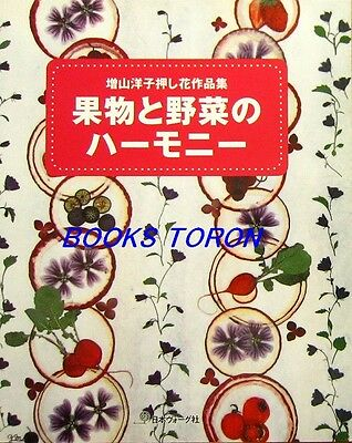 Harmony of Fruit & Vegetables /Japanese Pressed Flower Craft Pattern Book