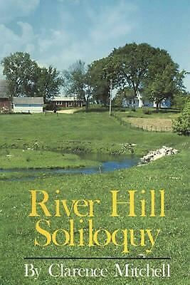 River Hill Soliloquy by Mitchell Clarence (English) Paperback Book Free Shipping