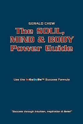 Soul, Mind and Body Power Guide by Gerald Chew (English) Paperback Book Free Shi