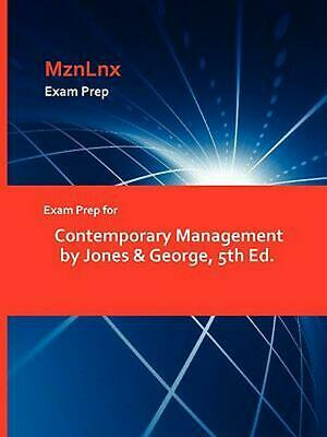 Exam Prep for Contemporary Management by Jones & George, 5th Ed. by &. George Jo