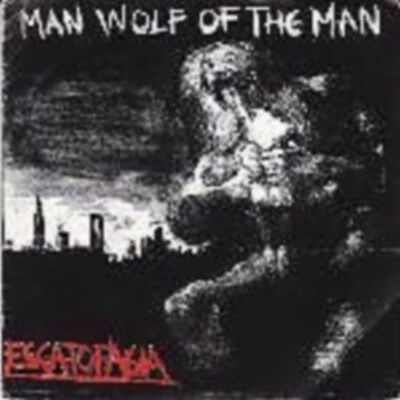 "Escatofagia ""Man Wolf Of The Man""  7"" [BOLIVIAN DEATH/GRIND]"