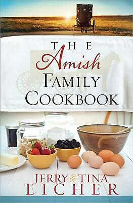 The Amish Family Cookbook by Jerry S. Eicher Spiral Book (English)