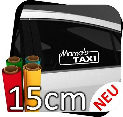 15cm Mama´s Taxi Mobil Girl Auto Aufkleber Tuning Sticker Tussi Styling No.20