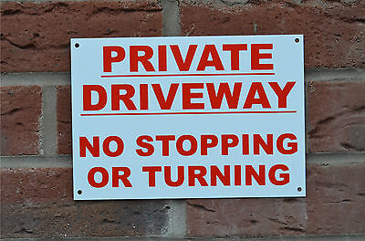 A5 Private Driveway No Stopping Or Turning Sign