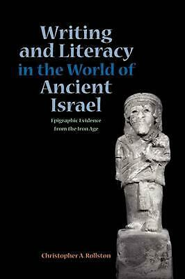 Writing and Literacy in the World of Ancient Israel: Epigraphic Evidence from th