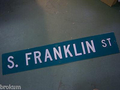 LARGE Vintage S. FRANKLIN ST STREET SIGN 48 X 9 WHT LETTERING ON GRN BACKGROUND